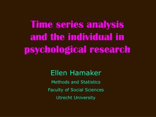 Time series analysis and the individual in psychological research