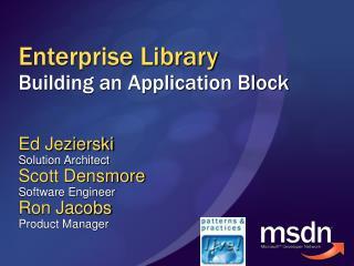 Enterprise Library Building an Application Block