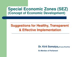 Special Economic Zones SEZ  Concept of Economic Development