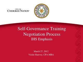 Self-Governance Training Negotiation Process IHS Emphasis