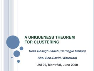A UNIQUENESS THEOREM FOR CLUSTERING