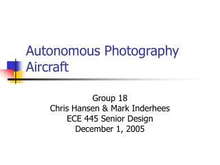 Autonomous Photography Aircraft
