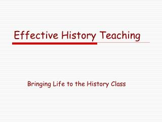 Effective History Teaching