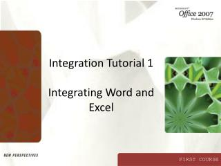 Integration Tutorial 1 Integrating Word and Excel