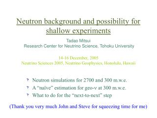 Neutron background and possibility for shallow experiments