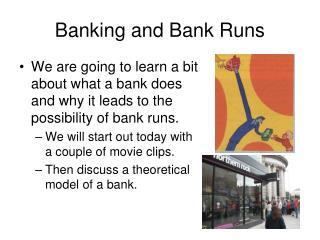 Banking and Bank Runs