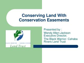 Conserving Land With Conservation Easements