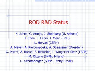 ROD RD Status