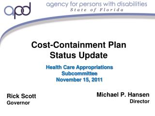 Cost-Containment Plan Status Update