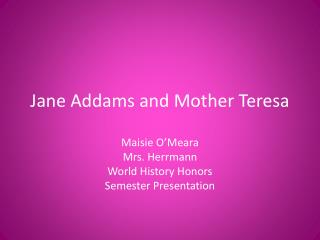 Jane Addams and Mother Teresa