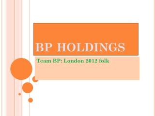 Team BP: London 2012 folk