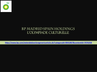 Bp madrid spain holdings │L'Olympiade culturelle