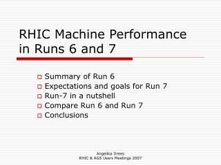 RHIC Machine Performance in Runs 6 and 7