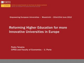 Reforming Higher Education for more Innovative Universities in Europe
