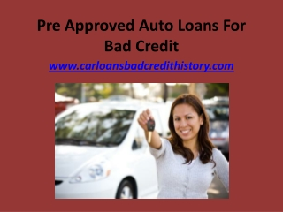 Pre approved auto loans for bad credit