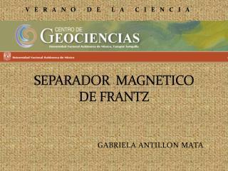 SEPARADOR  MAGNETICO DE FRANTZ