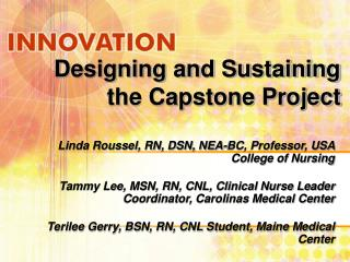 Designing and Sustaining the Capstone Project
