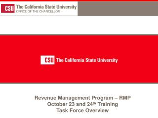 Revenue Management Program   RMP October 23 and 24th Training Task Force Overview