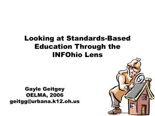Looking at Standards-Based Education Through the  INFOhio Lens