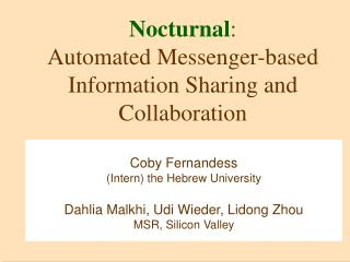 Nocturnal:  Automated Messenger-based Information Sharing and Collaboration