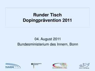 Runder Tisch  Dopingpr vention 2011