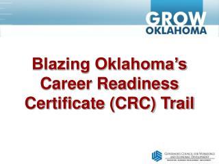 Blazing Oklahoma s  Career Readiness Certificate CRC Trail