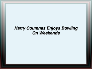 Harry Coumnas Enjoys Bowling On Weekends