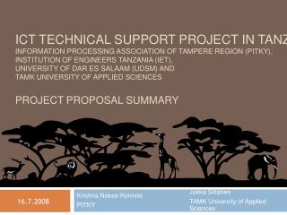 ICT TECHNICAL SUPPORT PROJECT IN TANZANIA INFORMATION PROCESSING ASSOCIATION OF TAMPERE REGION PITKY,  INSTITUTION OF EN