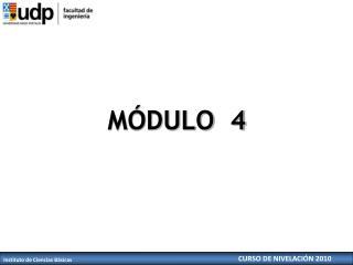 M DULO  4