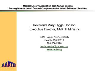 Medical Library Association 2006 Annual Meeting Serving Diverse Users: Cultural Competencies for Health Sciences Librari