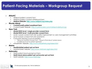 Patient-Facing Materials   Workgroup Request