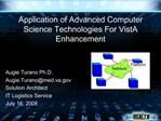 Application of Advanced Computer Science Technologies For VistA Enhancement  for VistA 2.0