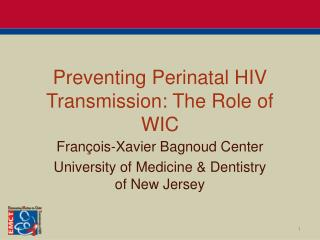 Preventing Perinatal HIV Transmission: The Role of WIC