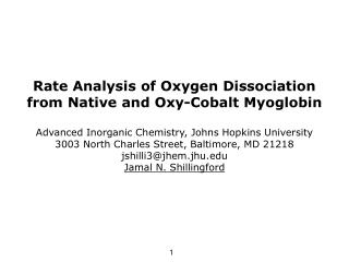 Rate Analysis of Oxygen Dissociation from Native and Oxy-Cobalt Myoglobin   Advanced Inorganic Chemistry, Johns Hopkins