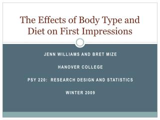 The Effects of Body Type and Diet on First Impressions