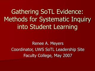Gathering SoTL Evidence:  Methods for Systematic Inquiry into Student Learning