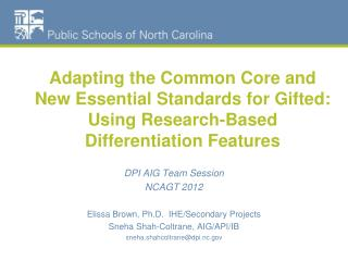 Adapting the Common Core and New Essential Standards for Gifted: Using Research-Based Differentiation Features
