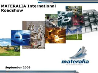 MATERALIA International Roadshow