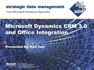 Microsoft Dynamics CRM 3.0 and Office Integration