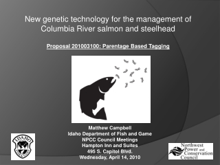 Genetic tagging technology for the management of hatchery and wild Chinook salmon and steelhead in the Columbia River ba