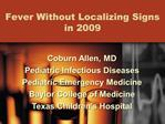Fever Without Localizing Signs in 2009