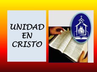 UNIDAD  EN CRISTO