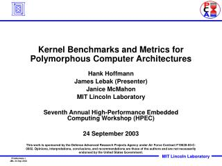 Kernel Benchmarks and Metrics for Polymorphous Computer Architectures