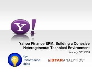 Yahoo Finance EPM: Building a Cohesive Heterogeneous Technical Environment