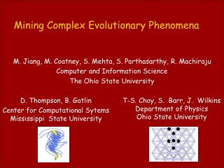 Mining Complex Evolutionary Phenomena