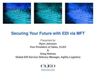 Securing Your Future with EDI via MFT