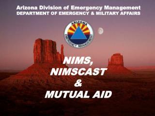 NIMS, NIMSCAST  MUTUAL AID