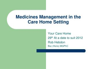 Medicines Management in the Care Home Setting