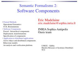 Semantic Formalisms 2: Software Components