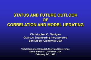 STATUS AND FUTURE OUTLOOK OF CORRELATION AND MODEL UPDATING